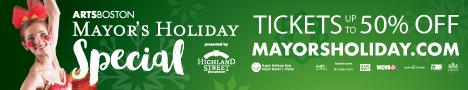 Mayor's Holiday:1/2 Price Boston Holiday Show Discounts - Display Image