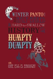 Winter Panto 2012:  Humpty Dumpty