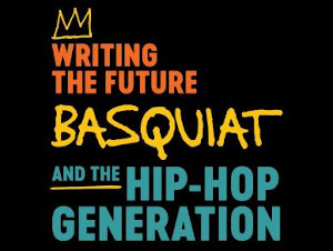 writing the future basquiat and the hip-hop generation closed thru 128 photo