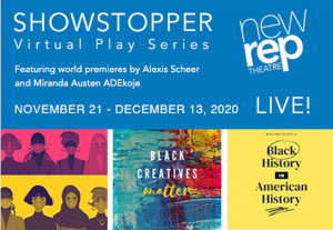 showstopper virtual play series from new rep theatre photo