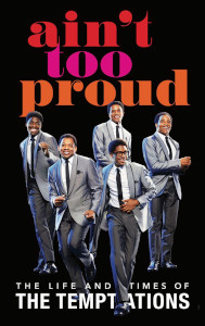 aint too proud the life and times of the temptations photo